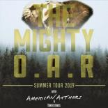 O.A.R. announced their Summer Tour 2019 with special guests American Authors, Huntertones