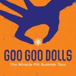 Goo Goo Dolls.The Miracle Pill Summer Tour.